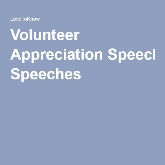 Volunteer Appreciation Speeches