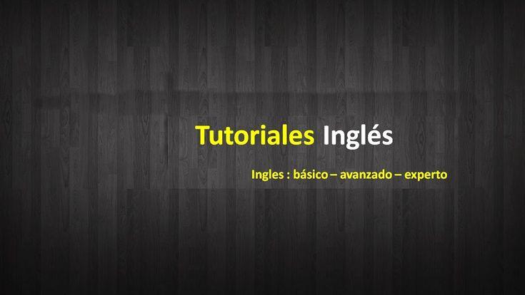 Bienvenido a Tutoriales Ingles Curso de ingles por internet. Videos todos los Domingos!! Clases de Ingles Basico Avanzado y Experto. Preguntas sujerencias? i...