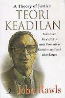 A THEORY OF JUSTICE (TEORI KEADILAN)