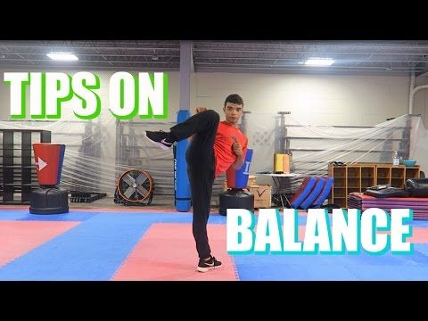 BALANCE TIPS FOR MARTIAL ARTS| How To Improve Balance| Taekwondo Training - YouTube