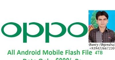 All Oppo Firmware Direct Download Here http://ift.tt/2ro8tCt http://ift.tt/2ro5ES3  Android Mobile & Tablet Data 4TB Data Ready For Sale Cost Only Rs 6000/- By BuntyGSM Mobile Repairing Institute For More Detail Contact Me On This No 919411667220  Samsung Micromax Maxx Lava Karbonn Intex Onida Philip Videocon Acer Allwinner Tablet A13 CPU Beetel BSNL Tablet Celkon Cloudfone Fly Gfive Huawei Iball K-Touch Lemon Maximus Opel PhiComm Qmobile Spice Symphony Walton Wynncom Xperia Zen Zte Zopo…
