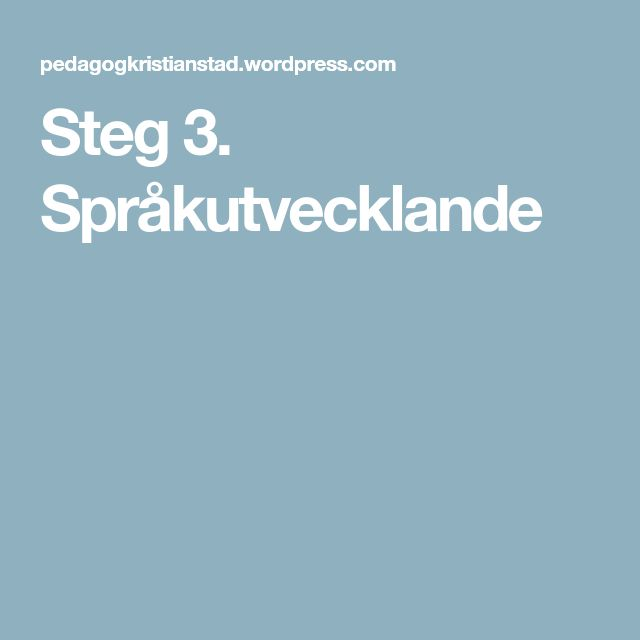 Steg 3. Språkutvecklande