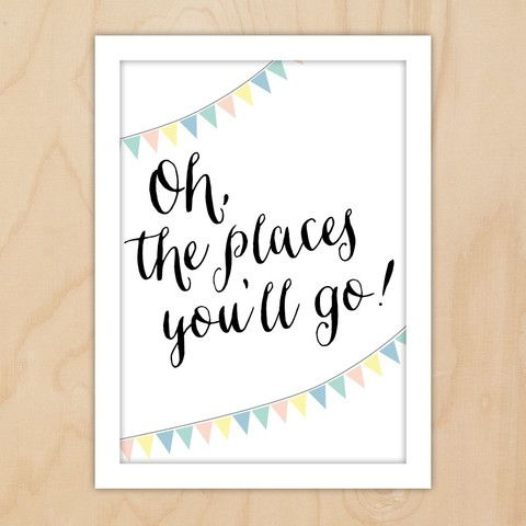 A4 print, Oh the places you'll go! © 2014 Little Dear Creative