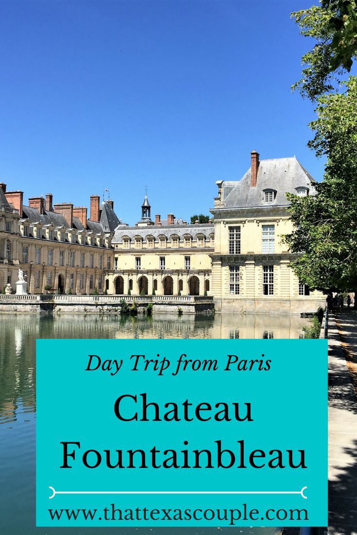 Chateau Fontainebleau is a great day trip from Paris.  Discover 10 reasons that you should visit this beautiful chateau.  Explore the beautiful palace and the grounds on a quick, easy trip from Paris.  #paris #chateaufountainbleau #daytripfromparis via @That Texas Couple