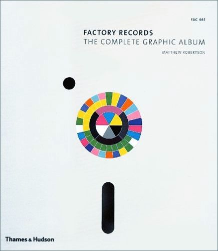 'Factory Records: The Complete Graphic Album'