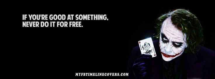 Joker Quote Facebook Covers, myfbtimelinecovers.com has the best Joker Quote Facebook cover photos for your facebook timeline Profile. Joker Quote Facebook covers are updated everyday.