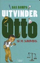Uitvinder Otto en de slakmobiel - Bas Rompa
