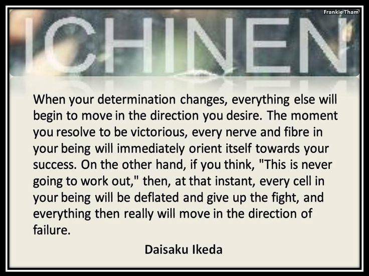 Ichinen - Daisaku Ikeda quote