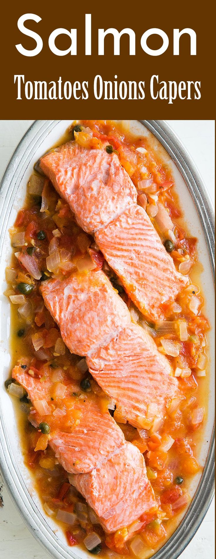 , easy, healthy! Salmon fillets poached in a tomato onion caper sauce ...