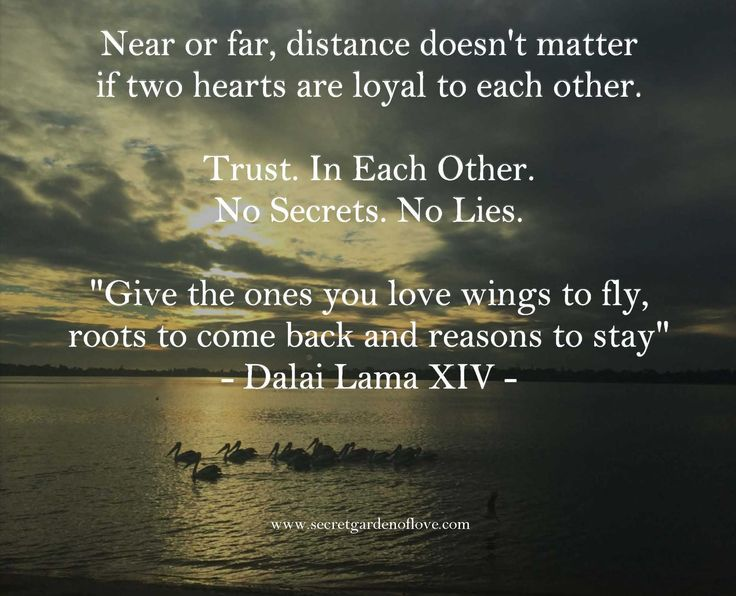 Distance doesn't matter if two hearts are loyal to each other. Discover our secrets and quotes to a happy and healthy relationship www.secretgardenoflove.com