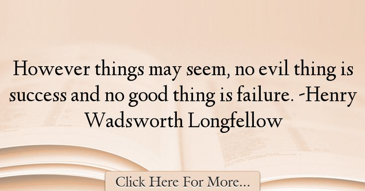 Henry Wadsworth Longfellow Quotes About Failure - 18517
