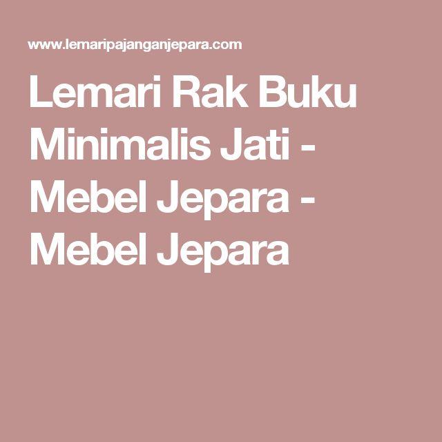 Lemari Rak Buku Minimalis Jati - Mebel Jepara - Mebel Jepara