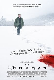 The Snowman (October 20, 2017) a British crime thriller horror film directed by Tomas Alfredson. Written by Hossein Amini, Peter Straughan. Novel by Jo Nesbø. Stars: Michael Fassbender, Rebecca Ferguson, Charlotte Gainsbourg, Val Kilmer, J. K. Simmons, Chloë Sevigny. Follows a detective who tries to find the identity of a killer who uses snowmen as his calling card.