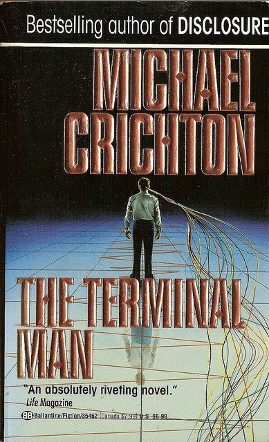 The Terminal Man by Michael Crichton. One of the first sci-fi novels I ever read--in 6th grade I believe.