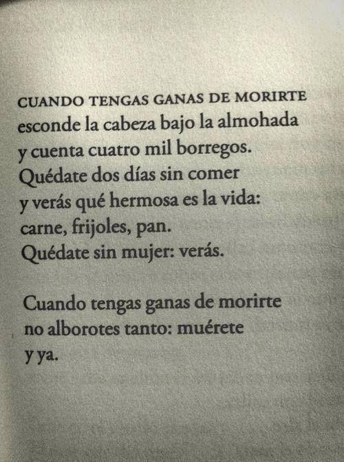 citasyletras:  El poema de Sabines que les cae mal a varios. Creo que es una genialidad, una chulada.