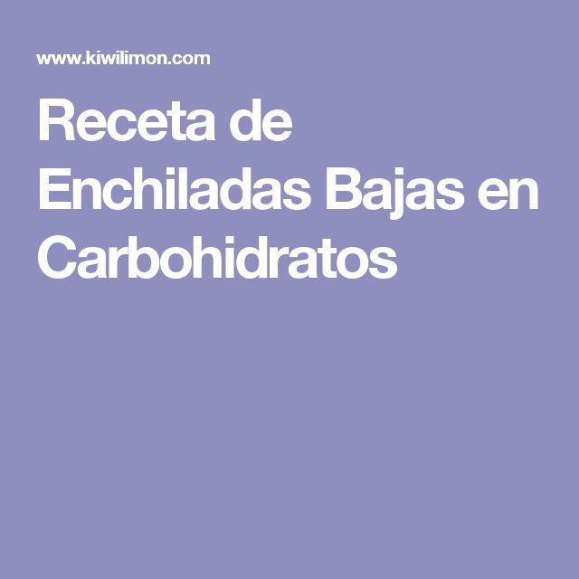 Receta de Enchiladas Bajas en Carbohidratos
