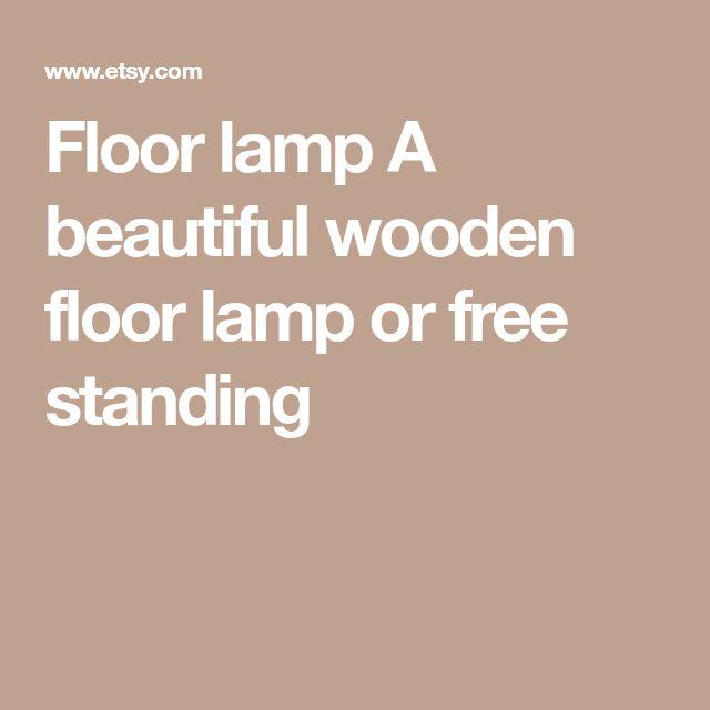 Floor lamp A beautiful wooden floor lamp or free standing