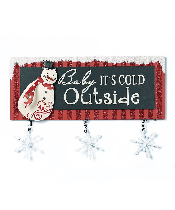 look at this zulilyfind baby its cold wall plaque by transpac imports - Feldstein Kaminsimse