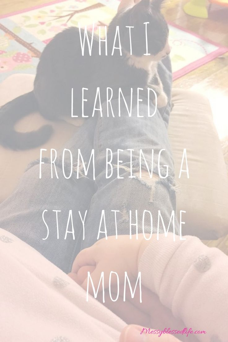 What I learned from being a stay at home mom