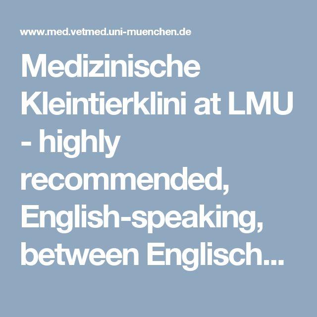 Simple Medizinische Kleintierklini at LMU highly remended English speaking between Englischer Garten and