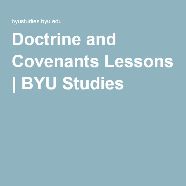 Doctrine and Covenants Lessons   BYU Studies