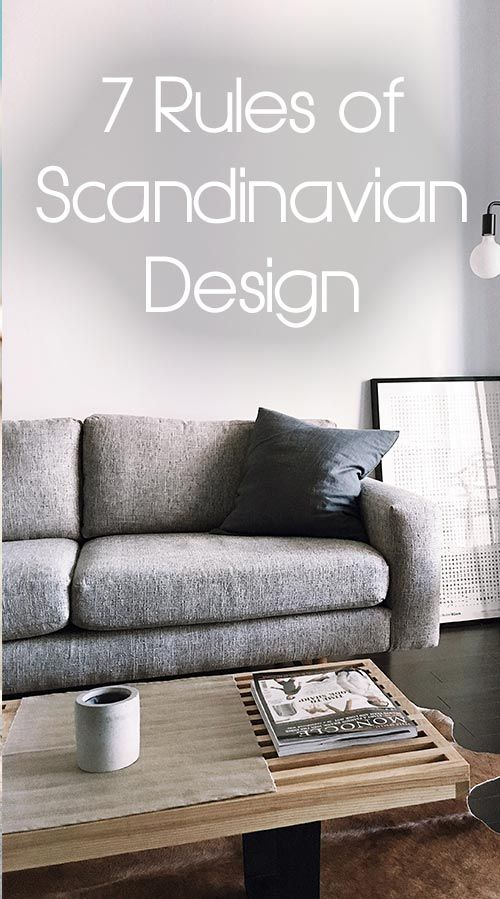 7 Rules Of Scandinavian Design Scandinavian Home Interiors Scandinavian Design Living Room Scandanavian Interior Design