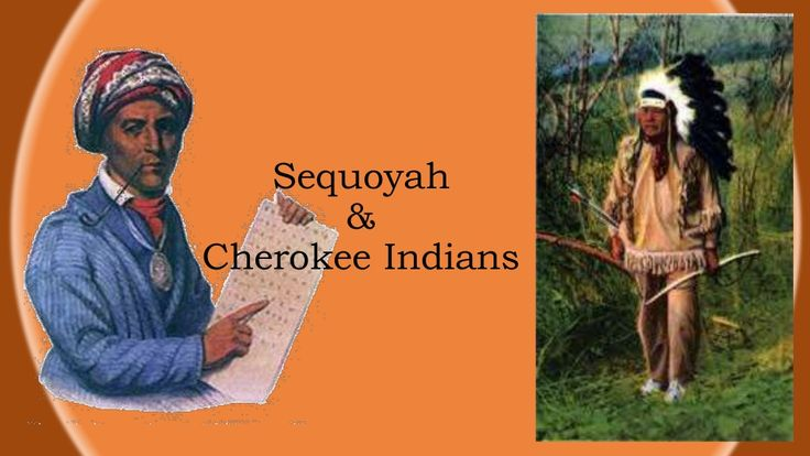 Sequoyah & Cherokee Indians- 2nd Grade Unit by jsmit675 via slideshare