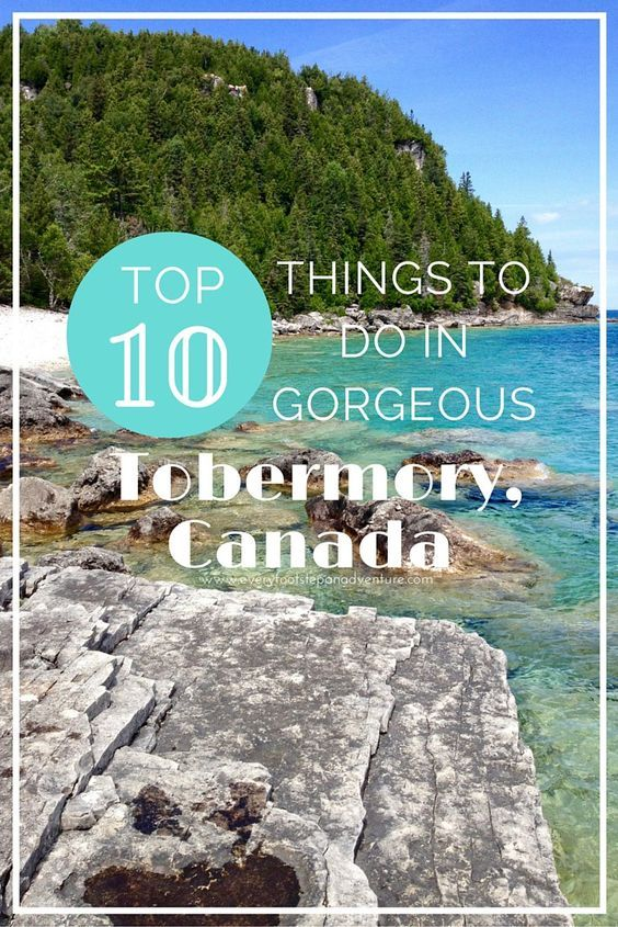 Top 10 Things to Do in Gorgeous Tobermory, Canada - http://www.everyfootstepanadventure.com/top-10-things-to-do-in-gorgeous-tobermory-canada/