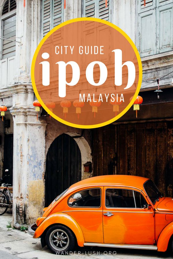 Ipoh, Malaysia Mega Guide: The Ultimate Ipoh Itinerary