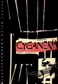 By Zbigniew Kaja (1924- 1983), La Boheme, Cyganeria, 1 9 6 6, Opera poster.