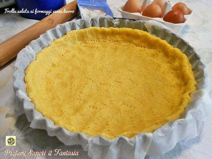Frolla+salata+ai+formaggi+senza+burro