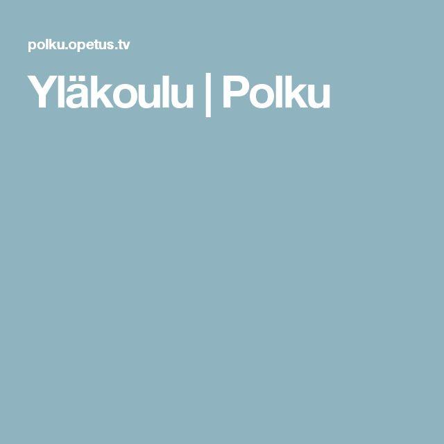 Yläkoulu | Polku