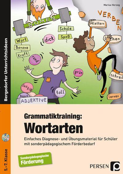 Deutsche Grammatik: Lernzieltraining Wortarten für die 5./6. Klasse
