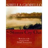 The Stones Cry Out (The Raleigh Harmon Mysteries) (Kindle Edition)By Sibella Giorello
