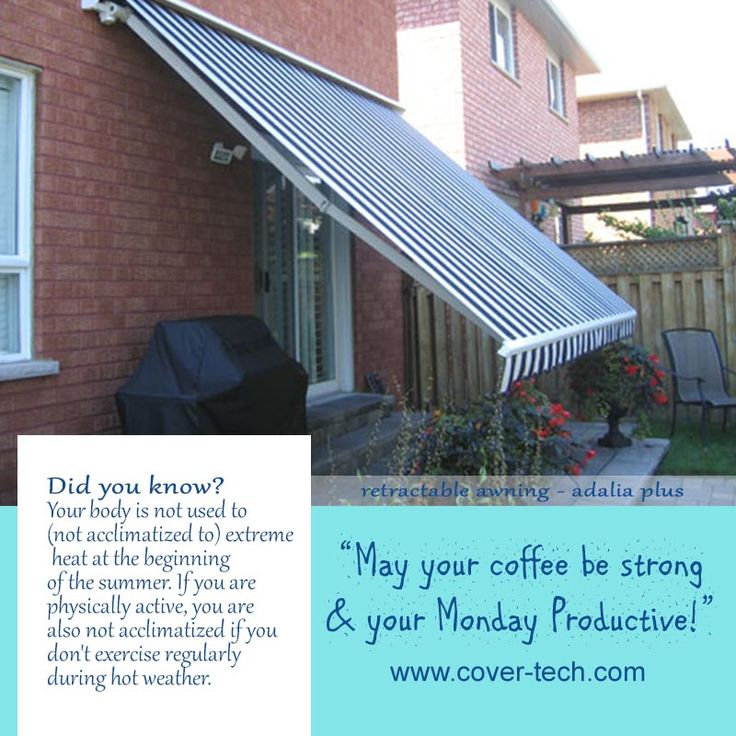 """Retractable Awning -   Adalia Extreme, Extenda, Plus etc. """"May your coffee be strong & your Monday Productive"""""""