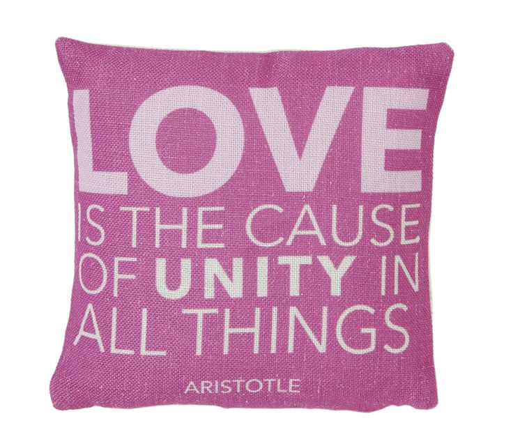 Love is the cause of unity in all things - Aristotle