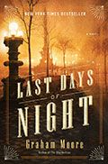 Last Days of Night - The miracle of electric light is in its infancy. Thomas Edison has won the race to the patent office and is suing his only remaining rival, George Westinghouse, for the unheard of sum of one billion dollars. To defend himself, Westinghouse makes a surprising choice in his attorney: He hires an untested 26-year-old fresh out of Columbia Law School named Paul Cravath.