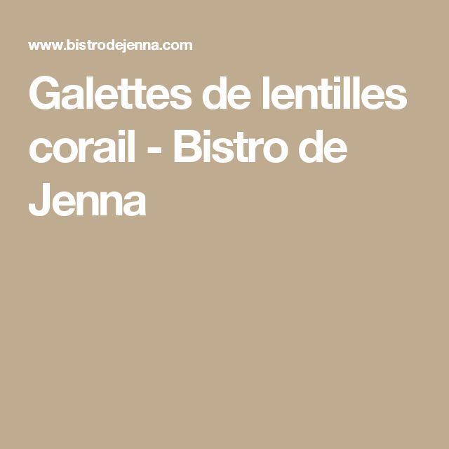 Galettes de lentilles corail  -  Bistro de Jenna