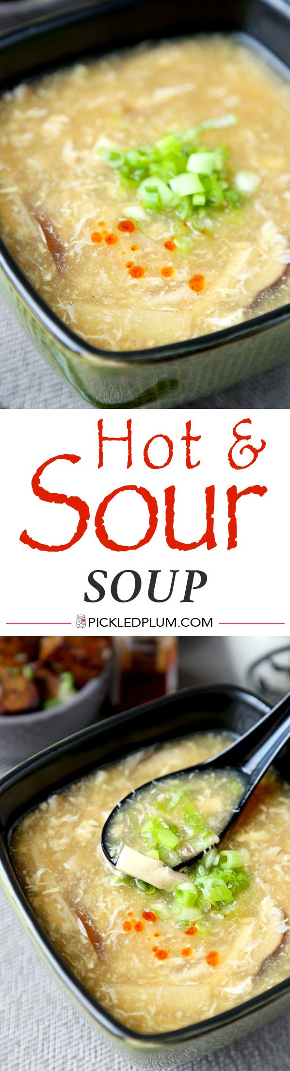 Hot and Sour Soup Recipe. Only 15 minutes to make from start to finish! This classic Chinese soup is tasty, light and healthy - the perfect late night snack! http://www.pickledplum.com/hot-and-sour-soup-recipe/