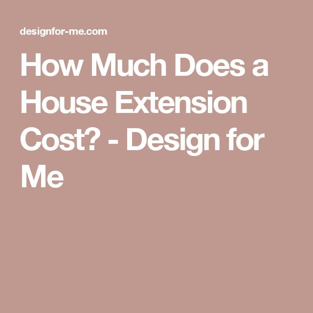 17 best ideas about extension costs on pinterest kitchen extension cost extension ideas and