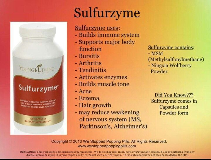 Have you thought to try Young Living Sulferzyme? A great supplement for everyone. For more information and to purchase go to:   http://essentialdelight.vibrantscents.com