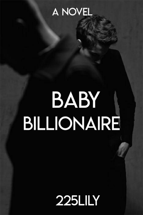 BABY BILLIONAIRE BOOK COVER | My Fanmade Covers in 2019