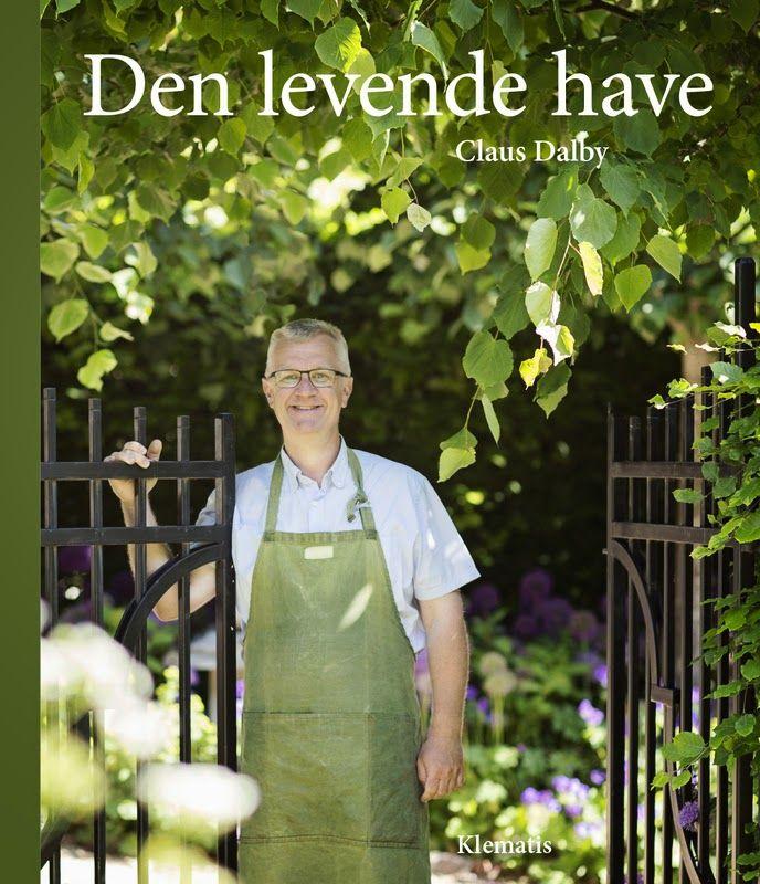 DEN LEVENDE HAVE - The living garden