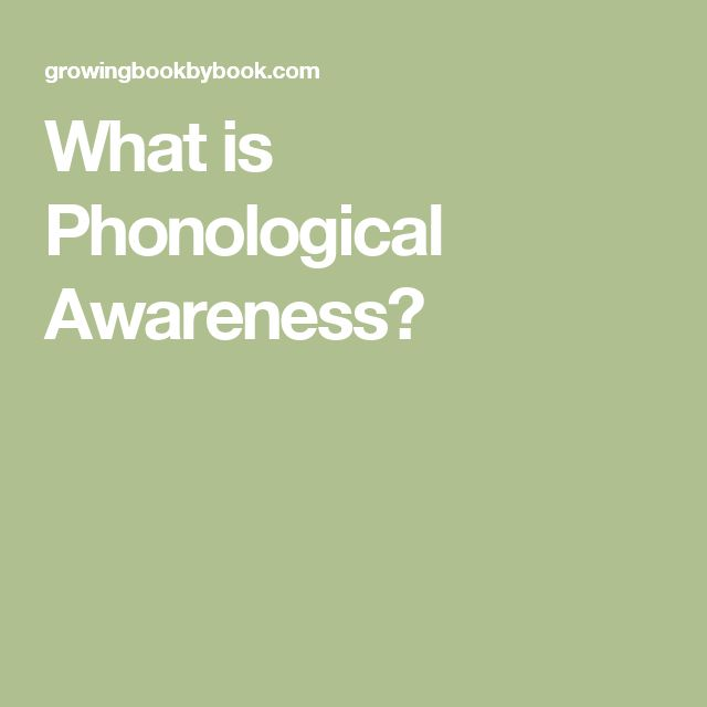 What is Phonological Awareness?