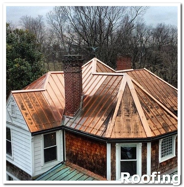 Roofing Materials Ask For Copies Of The Roofing Company S Liability Coverage Before Letting Them Work On Your Roo Copper Roof House Copper Roof Zinc Roof