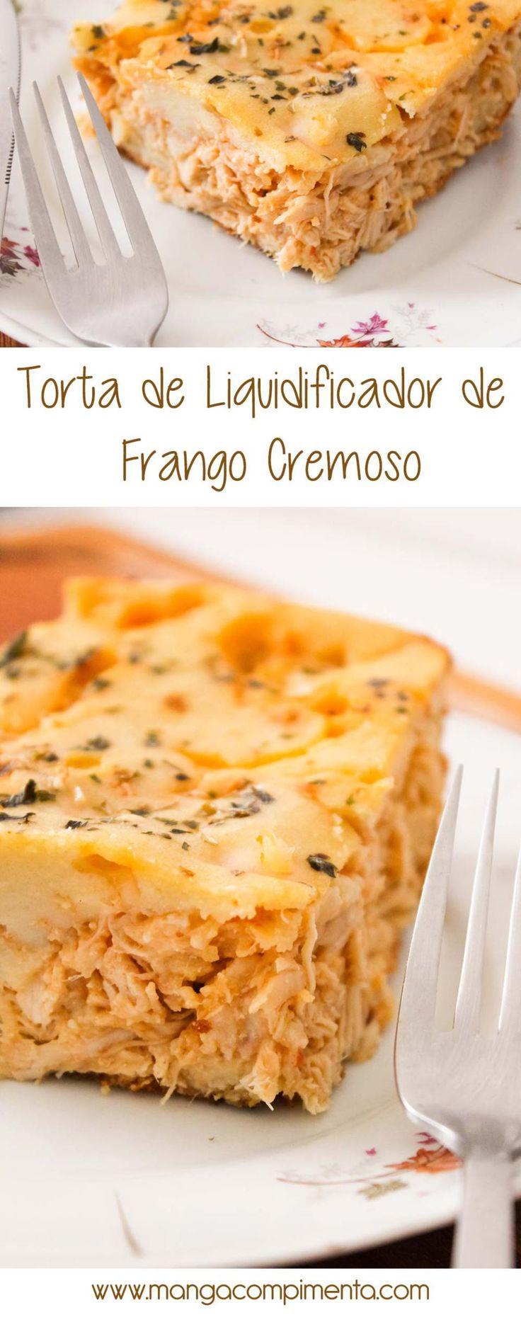 Torta de Liquidificador de Frango Cremoso - para um almoço leve nos dias quentes! #receita #comida #torta