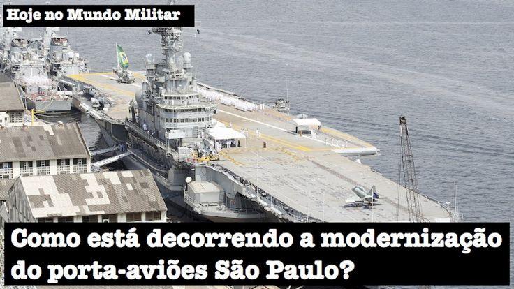 Como está decorrendo a modernização do porta-aviões São Paulo?
