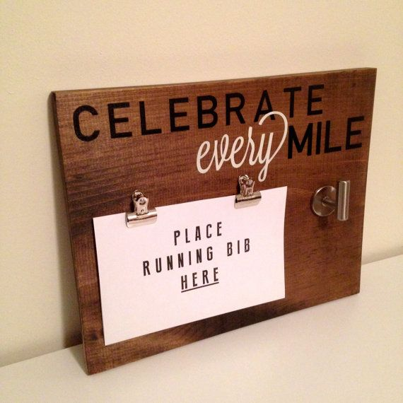 With this sign, runners are now able to celebrate every mile! This is a great way for avid runners to display their hard-earned running bibs and