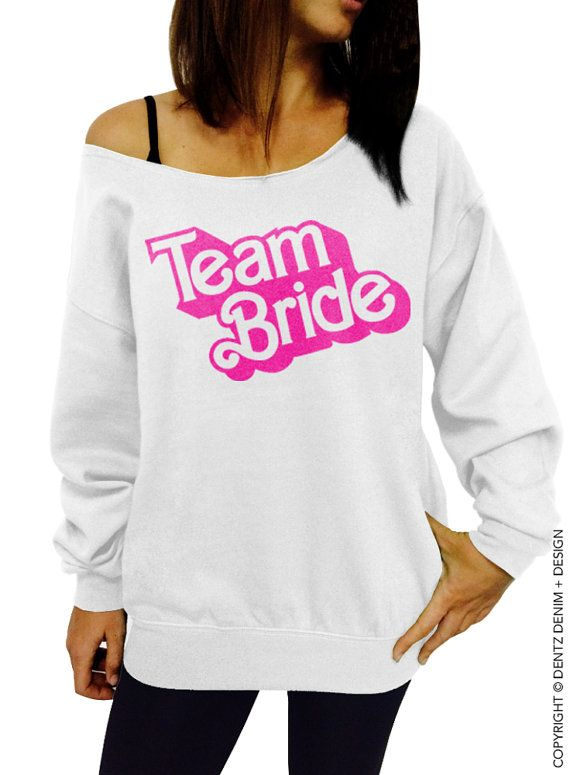 "Use coupon code ""pinterest"" Team Bride Sweatshirt Sweatshirt - Doll Style - White with Pink Off The Shoulder Slouchy Team Bride Sweatshirt by DentzDesign"