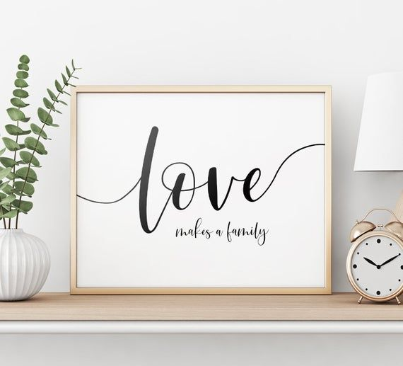Love Makes A Family Printable Art Home Decor Love Quote Print